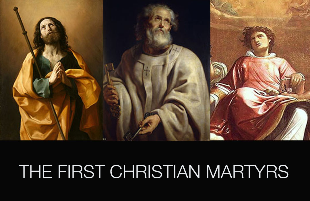 The First Christian Martyrs